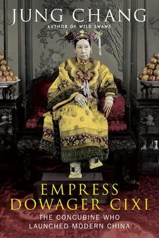 "Book cover of ""Empress Dowager Cixi: The Concubine Who Launched Modern China"""